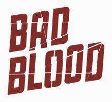 Bad Blood  Kids Tee