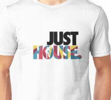 Just House Unisex T-Shirt