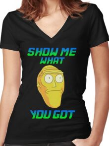 SHOW ME WHAT YOU GOT Women's Fitted V-Neck T-Shirt