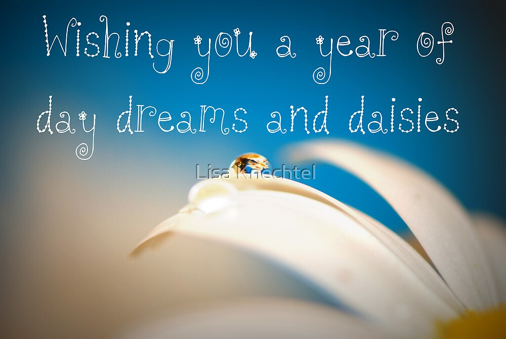 Wishing you a year of day dreams and daisies card by Lisa Knechtel