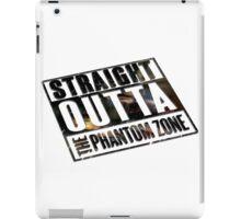 Straight Outta The Phantom Zone - Alt iPad Case/Skin