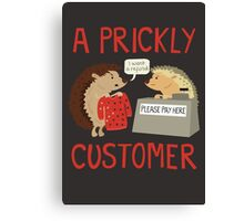A Prickly Customer Canvas Print