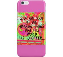 STOP AND LOOK  iPhone Case/Skin