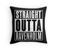 Straight Outta Ravenholm Throw Pillow