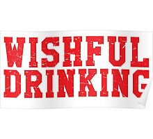 Wishful Drinking Poster