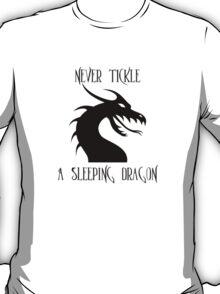 Tickle A Dragon T-Shirt