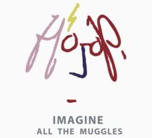 Imagine all the Muggles by SevenHundred