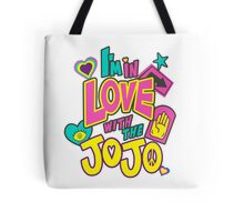 I'm In Love With The Jojo Tote Bag