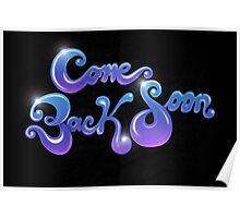 Come Back Soon Poster