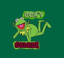 "Updated; Don't ""Kermit"" Suicide!! Unisex T-Shirt"