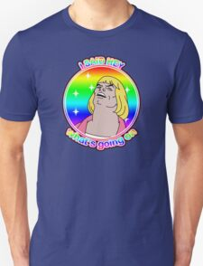 He Man What's Going On T-Shirt