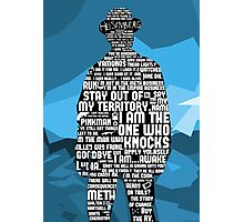Walter White Quotes Photographic Print