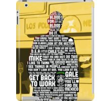 Gus Fring Quotes iPad Case/Skin