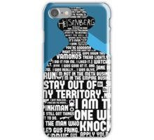 Walter White Quotes iPhone Case/Skin