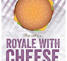 Royale With Cheese - Pulp Fiction by Geoff Bloom