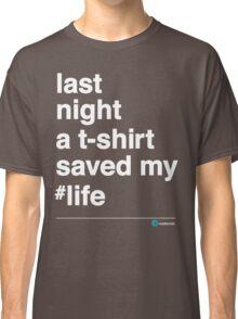 Last Night Classic T-Shirt