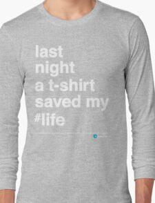 Last Night Long Sleeve T-Shirt
