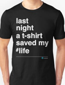 Last Night Unisex T-Shirt