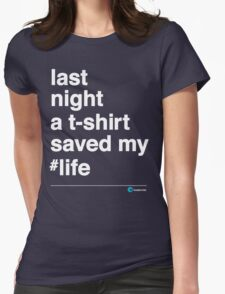 Last Night Womens Fitted T-Shirt
