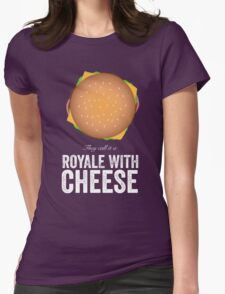 Royale With Cheese - Pulp Fiction Womens Fitted T-Shirt