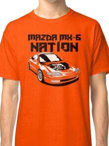 Mazda MX-6 Nation (3/4 View,Top Font) Classic T-Shirt