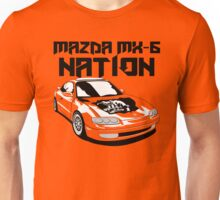 Mazda MX-6 Nation (3/4 View,Top Font) Unisex T-Shirt