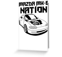 Mazda MX-6 Nation (3/4 View,Top Font) Greeting Card