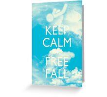Keep Calm and Free Fall Greeting Card