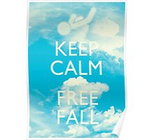 Keep Calm and Free Fall Poster
