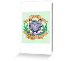 Make Something Greeting Card
