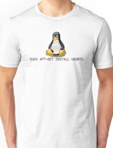 Linux - Get Install Ubuntu Unisex T-Shirt