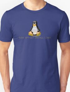 Linux - Get Install Linux Unisex T-Shirt
