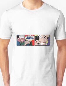QUIT CALLING ME Unisex T-Shirt