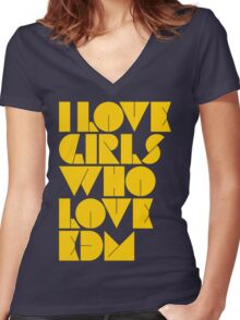 I Love Girls Who Love EDM (Electronic Dance Music) [mustard] Women's Fitted V-Neck T-Shirt