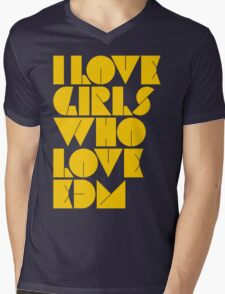 I Love Girls Who Love EDM (Electronic Dance Music) [mustard] Mens V-Neck T-Shirt