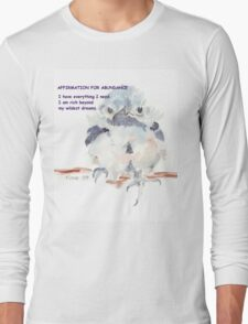 Affirmation for ABUNDANCE 1 Long Sleeve T-Shirt