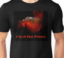 Hot Potato Unisex T-Shirt