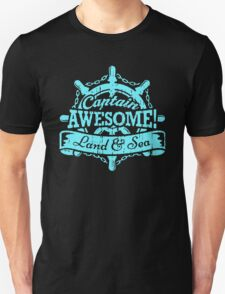 Captain Awesome Land and Sea Unisex T-Shirt