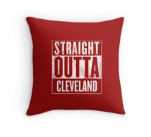 Straight Outta Cleveland Throw Pillow