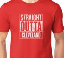 Straight Outta Cleveland Unisex T-Shirt