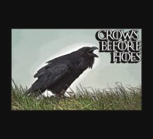 Crows Before Hoes by LeftyBeanz