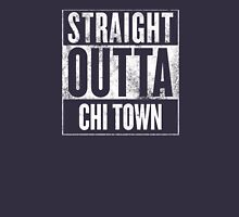 Straight Outta Chi Town Unisex T-Shirt