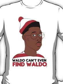 Waldo Can't Even Find waldo T-Shirt