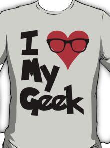 I (Heart) My Geek T-Shirt