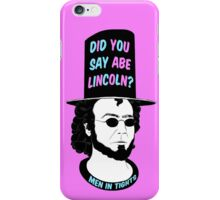 Men In Tights - Abe Lincoln iPhone Case/Skin