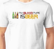 My Blood Type is Beer. Unisex T-Shirt