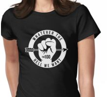 Whatever The Hell We Want Womens Fitted T-Shirt
