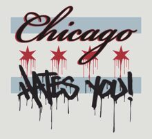 Chicago Hatred with border by aparrot