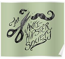 The Anti-Hipster Society by Ordovich Poster