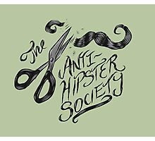 The Anti-Hipster Society by Ordovich Photographic Print